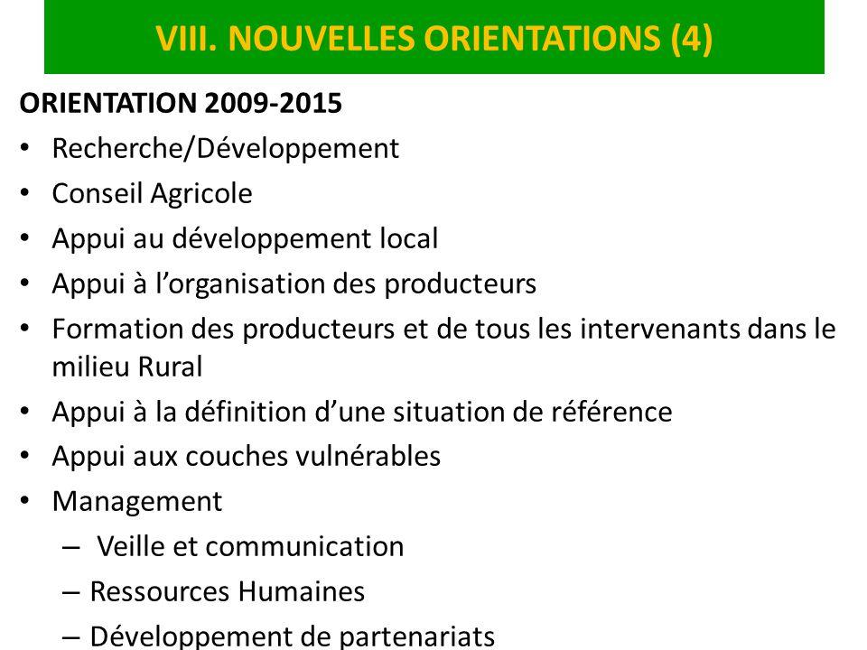 VIII. NOUVELLES ORIENTATIONS (4)