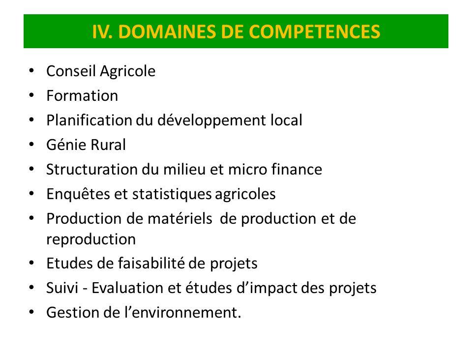 IV. DOMAINES DE COMPETENCES