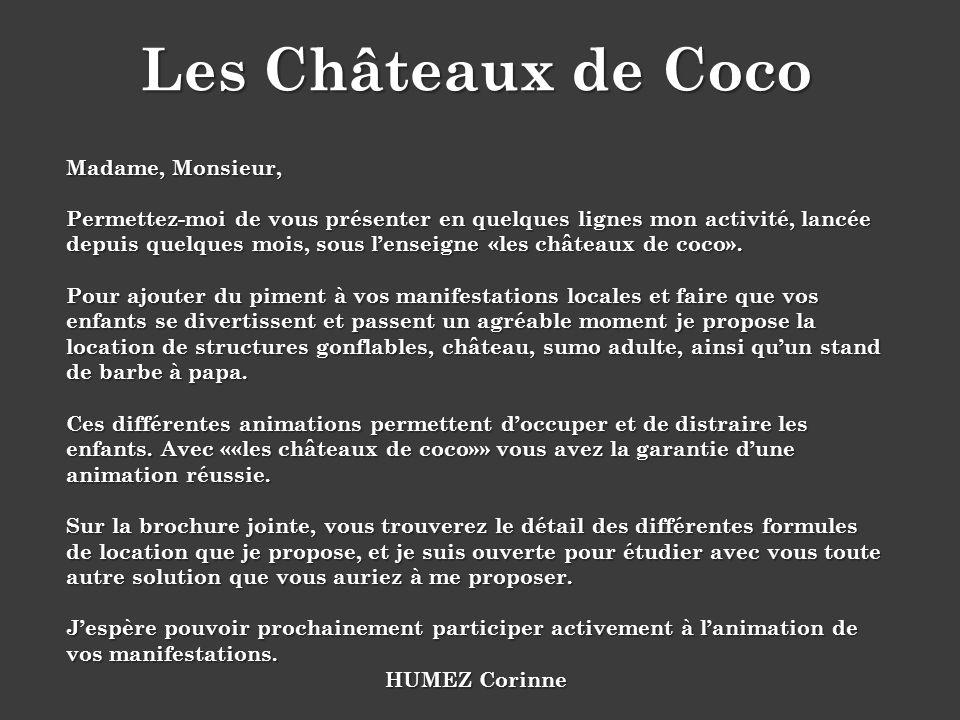 Les Châteaux de Coco Madame, Monsieur,