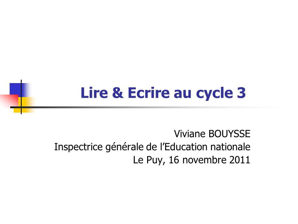Lire & Ecrire au cycle 3 Viviane BOUYSSE
