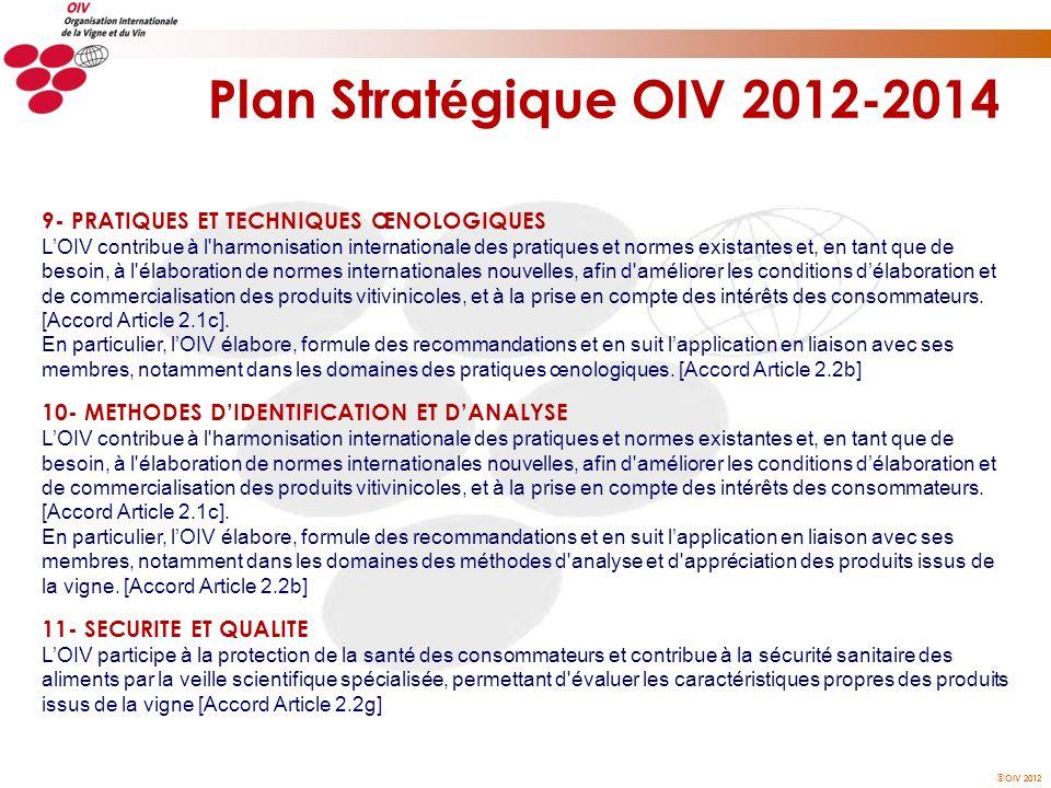 Plan Stratégique OIV 2012-2014 9- PRATIQUES ET TECHNIQUES ŒNOLOGIQUES