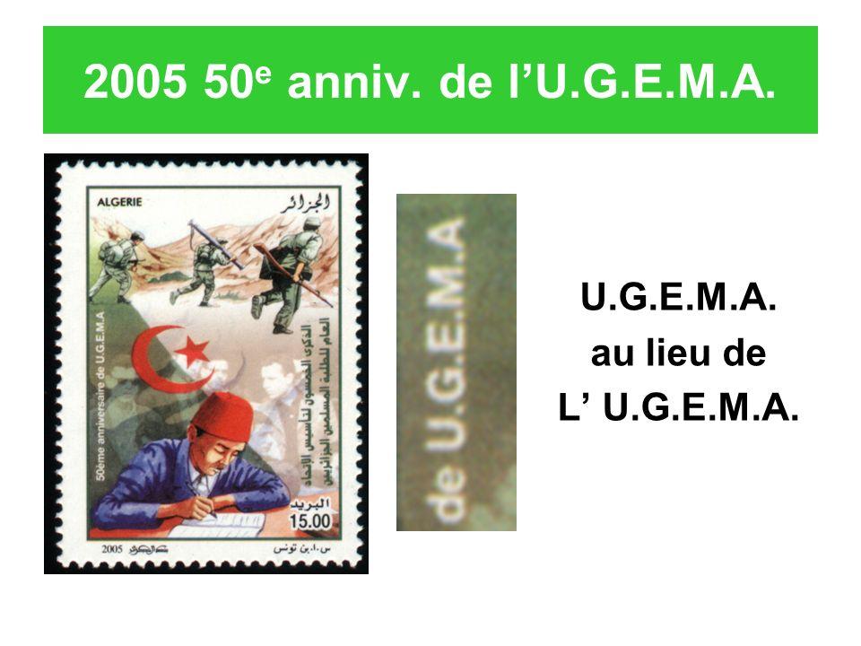 2005 50e anniv. de l'U.G.E.M.A. U.G.E.M.A. au lieu de L' U.G.E.M.A.