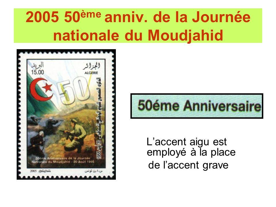 2005 50ème anniv. de la Journée nationale du Moudjahid