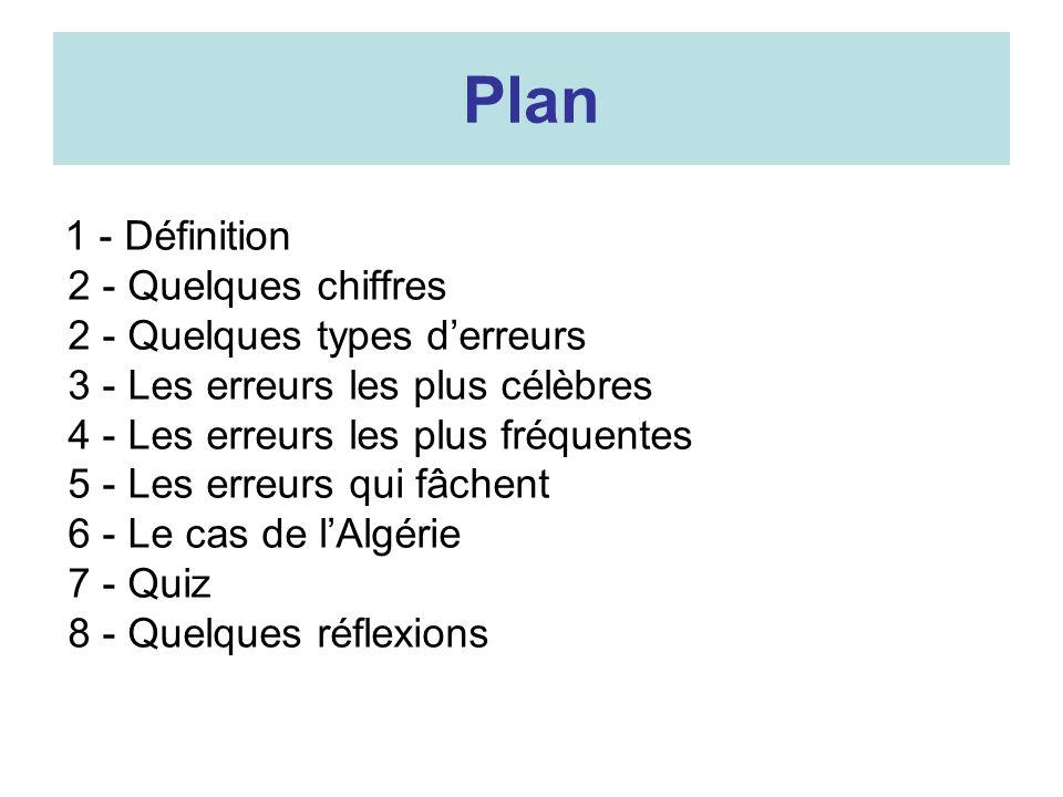 Plan 2 - Quelques chiffres 2 - Quelques types d'erreurs