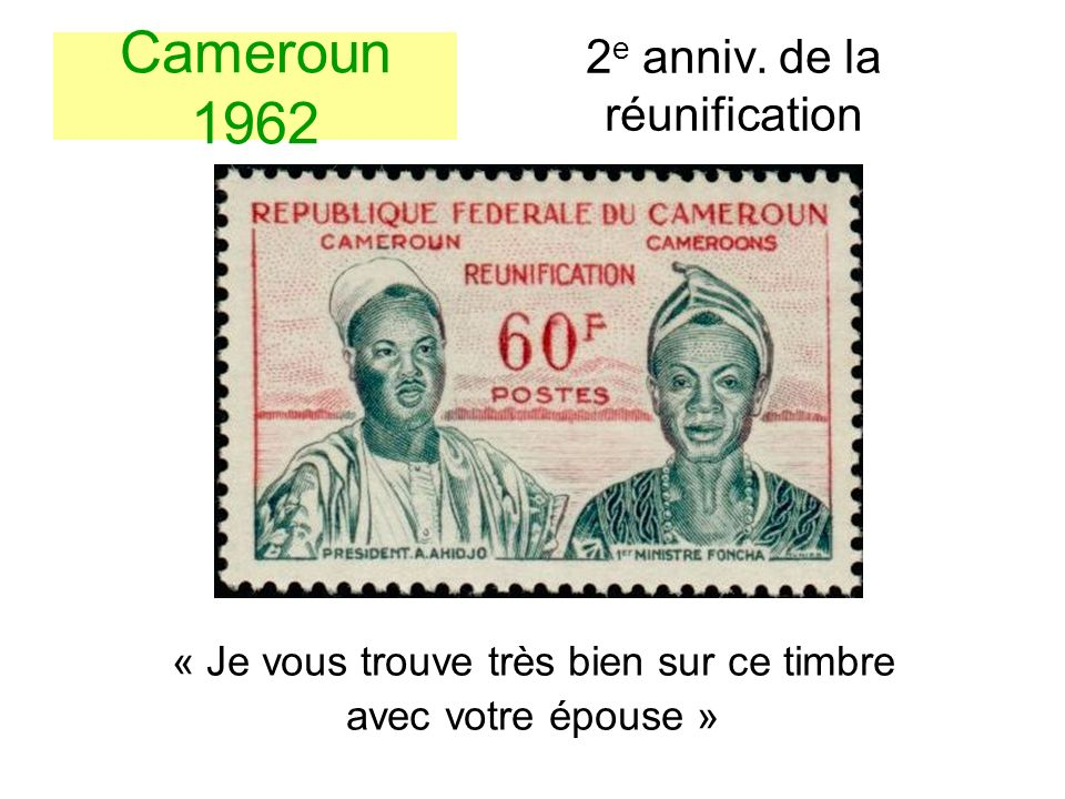 Cameroun 1962 2e anniv. de la réunification