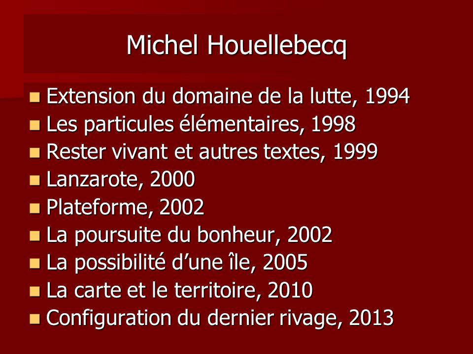 Michel Houellebecq Extension du domaine de la lutte, 1994