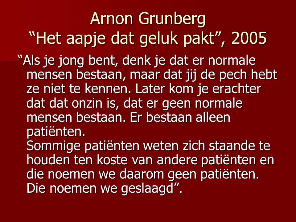 Arnon Grunberg Het aapje dat geluk pakt , 2005