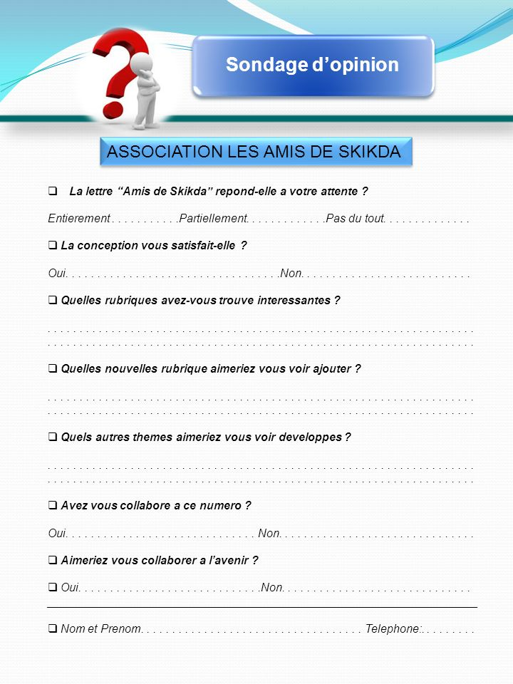 Sondage d'opinion ASSOCIATION LES AMIS DE SKIKDA