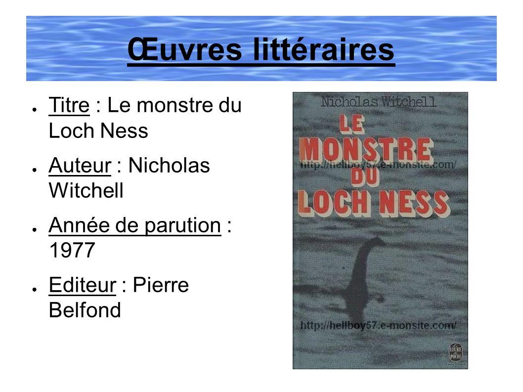 Œuvres littéraires Titre : Le monstre du Loch Ness