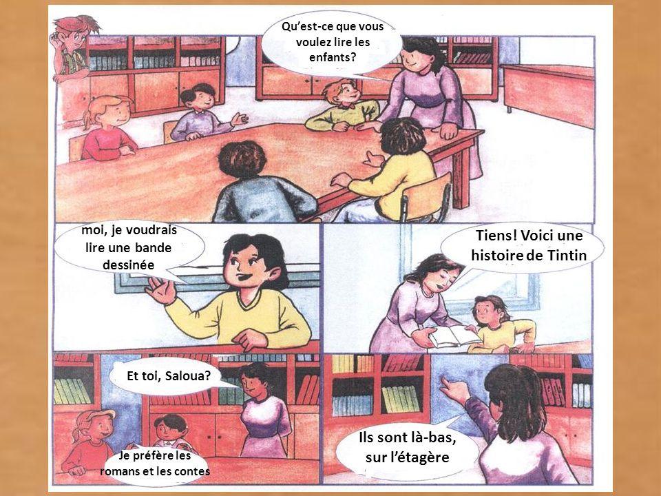 Tiens! Voici une histoire de Tintin Ils sont là-bas, sur l'étagère