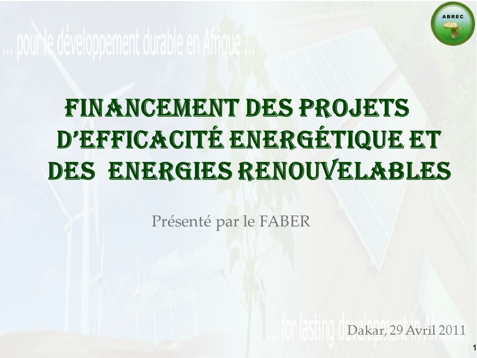 FINANCEMENT DES projets d'Efficacité Energétique et des ENERGIES RENOUVELABLES