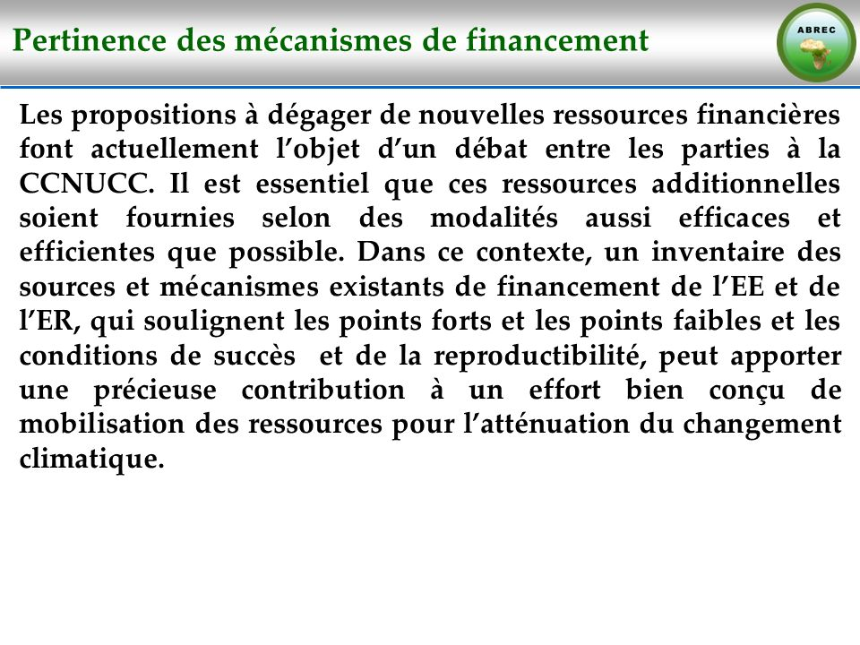 Pertinence des mécanismes de financement
