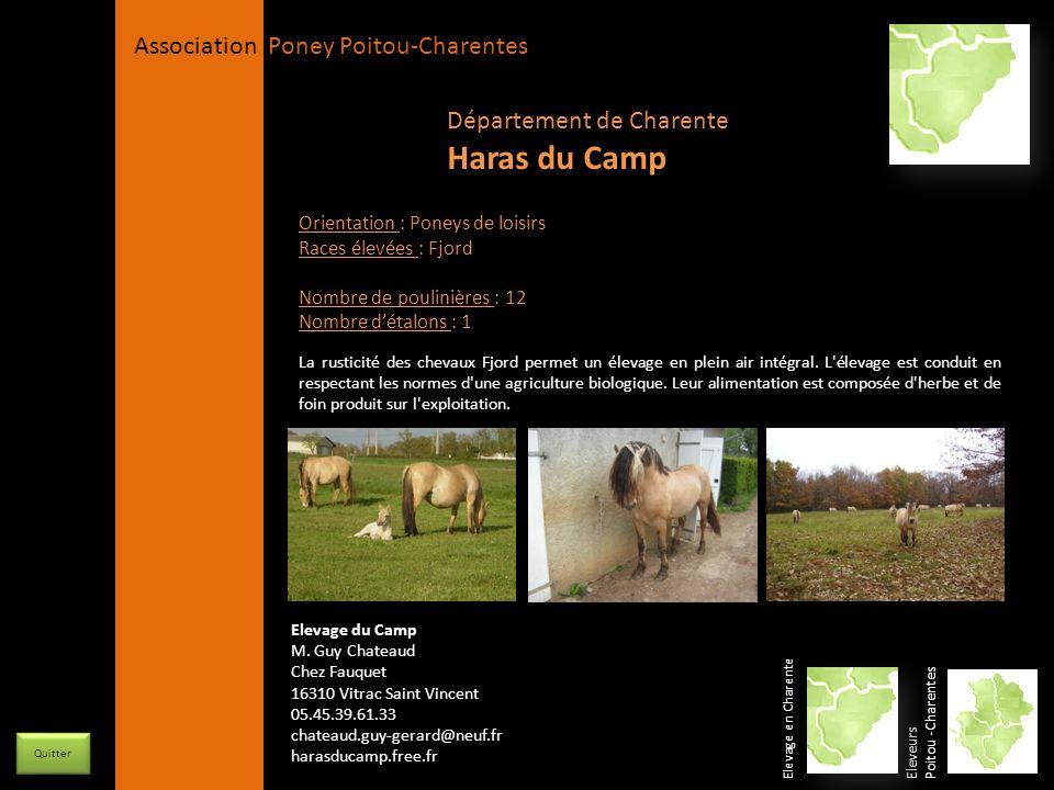Haras du Camp Département de Charente Orientation : Poneys de loisirs