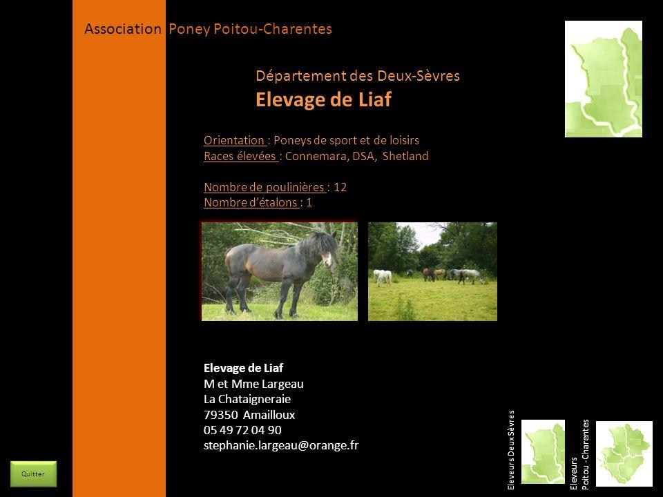 Elevage de Liaf Département des Deux-Sèvres