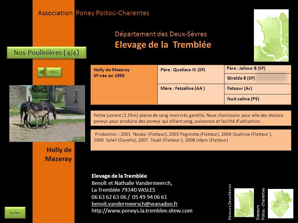 Elevage de la Tremblée Département des Deux-Sèvres