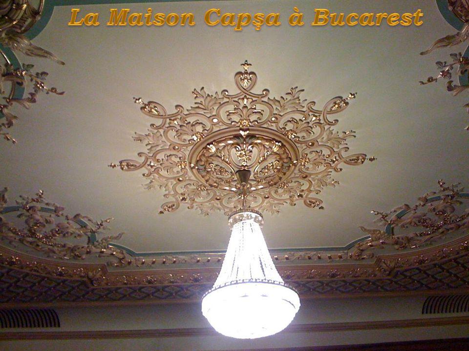 La Maison Capşa à Bucarest