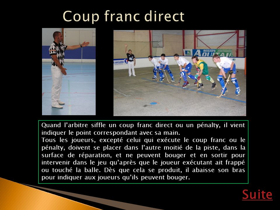 Coup franc direct Suite