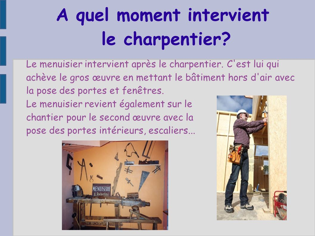 A quel moment intervient