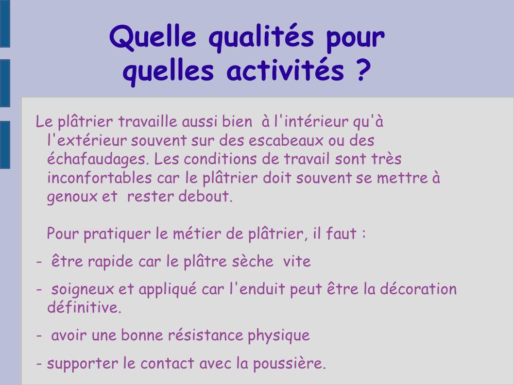 Quelle qualités pour quelles activités