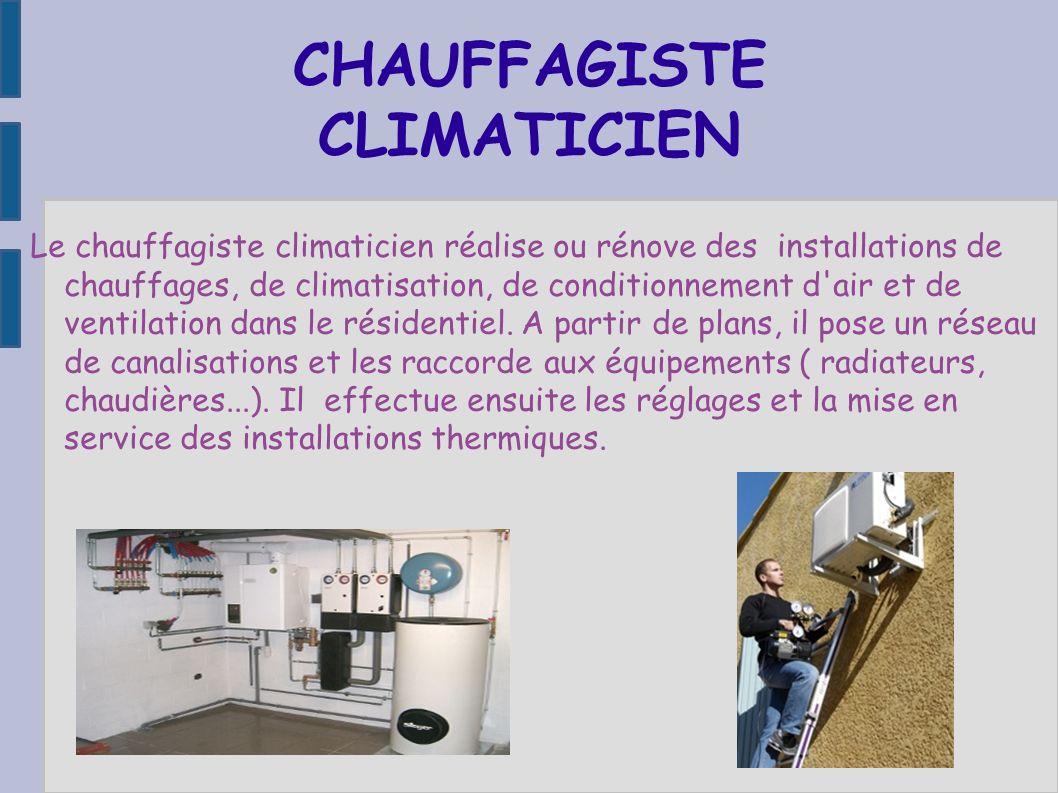 CHAUFFAGISTE CLIMATICIEN
