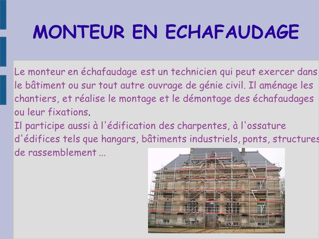 MONTEUR EN ECHAFAUDAGE