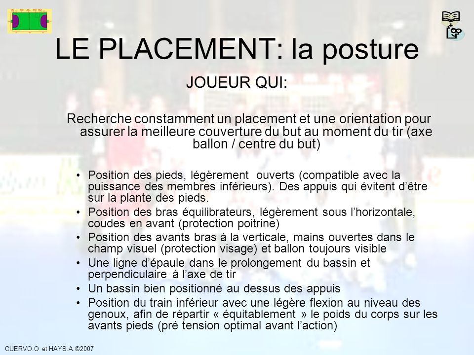 LE PLACEMENT: la posture