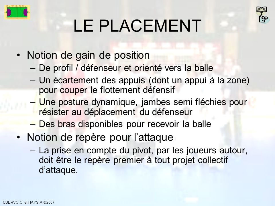 LE PLACEMENT Notion de gain de position