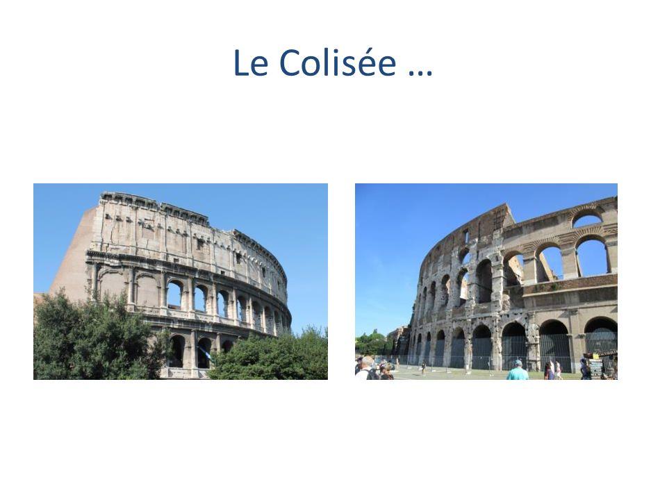 Le Colisée …