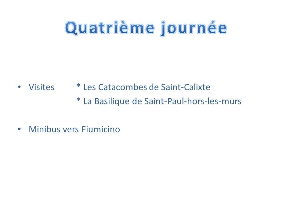 Quatrième journée Visites * Les Catacombes de Saint-Calixte