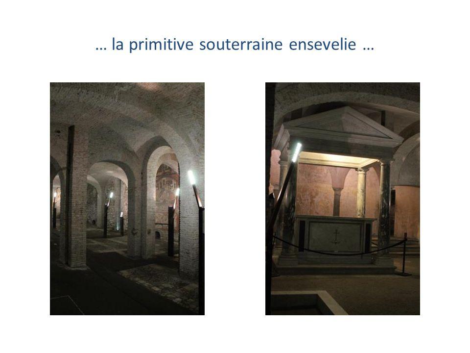 … la primitive souterraine ensevelie …