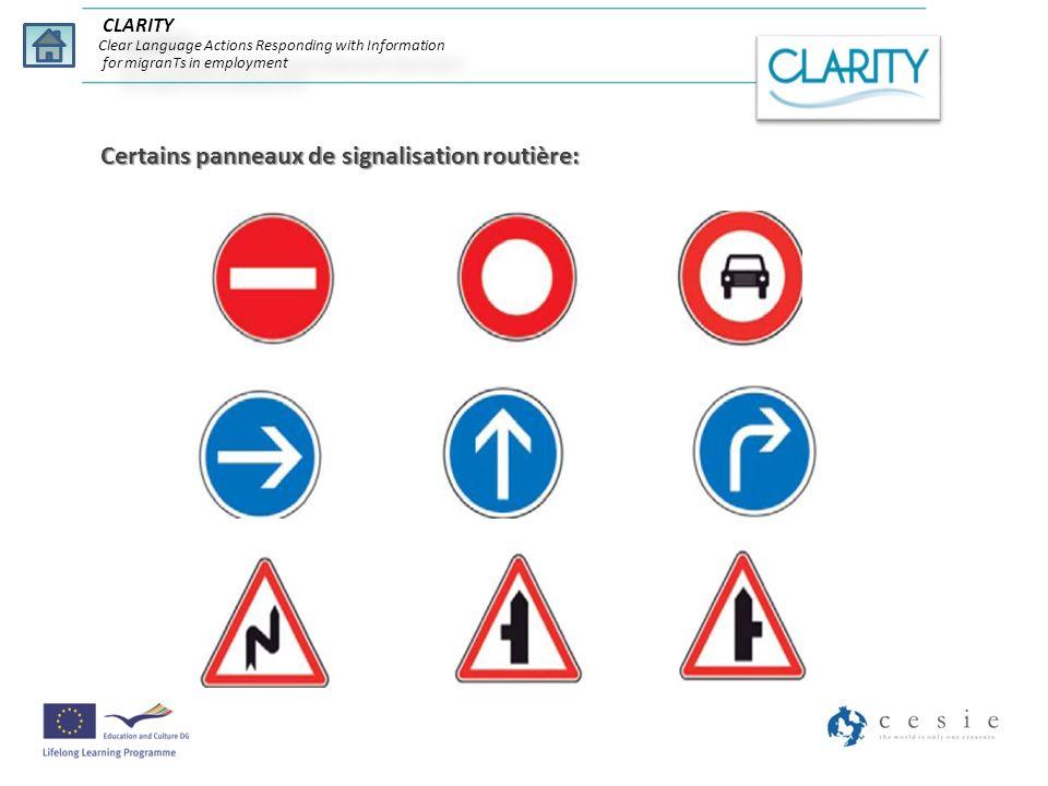 Certains panneaux de signalisation routière:
