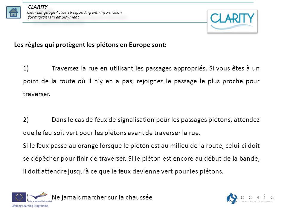 Les règles qui protègent les piétons en Europe sont: