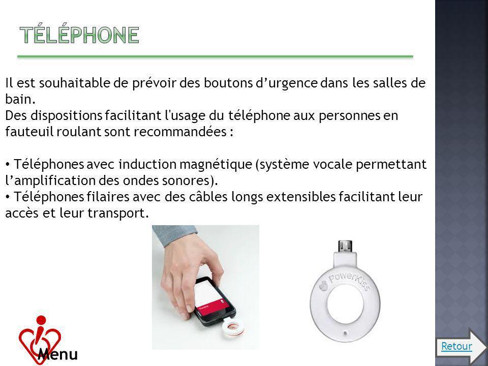 Téléphone Il est souhaitable de prévoir des boutons d'urgence dans les salles de bain.