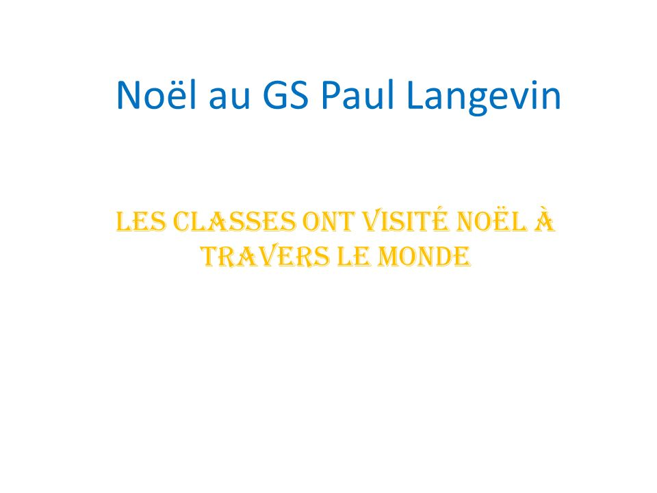 Noël au GS Paul Langevin