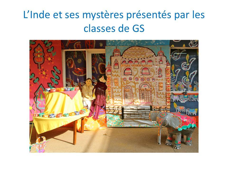 L'Inde et ses mystères présentés par les classes de GS