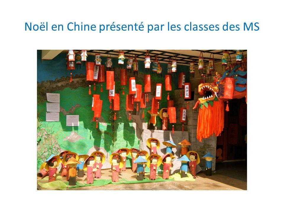 Noël en Chine présenté par les classes des MS