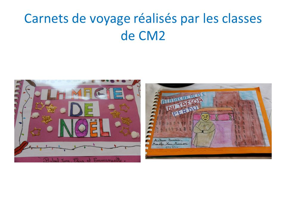 Carnets de voyage réalisés par les classes de CM2