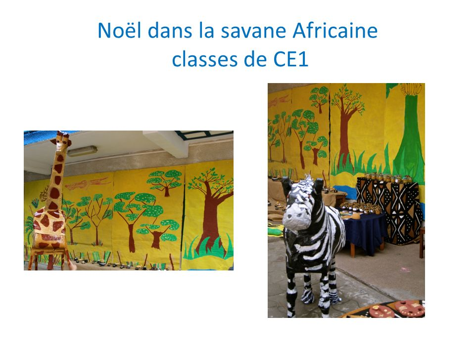 Noël dans la savane Africaine classes de CE1