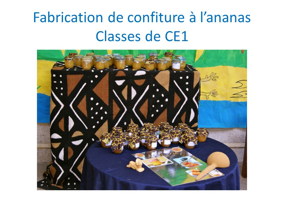 Fabrication de confiture à l'ananas Classes de CE1
