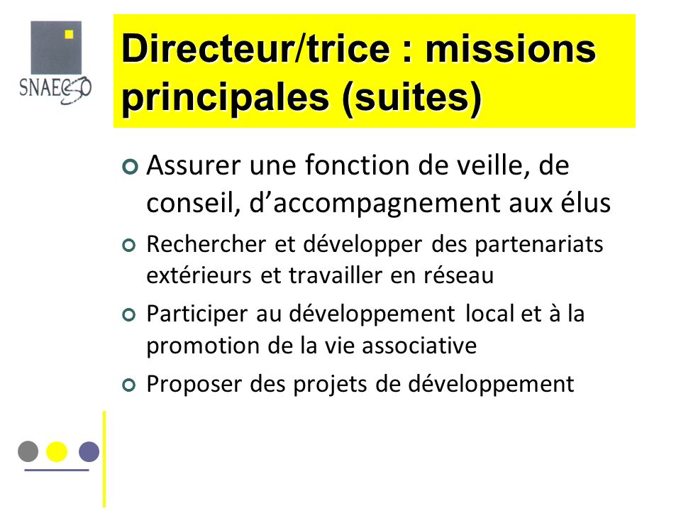 Directeur/trice : missions principales (suites)
