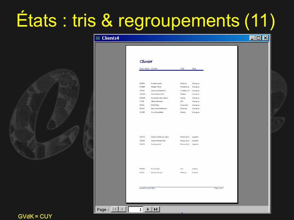 États : tris & regroupements (11)