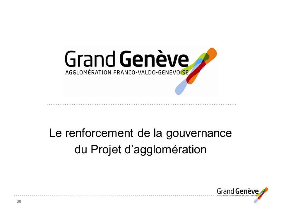 Le renforcement de la gouvernance du Projet d'agglomération