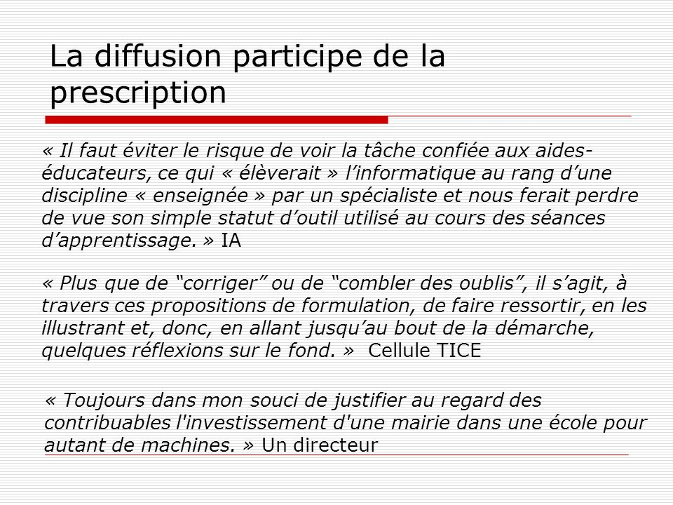 La diffusion participe de la prescription
