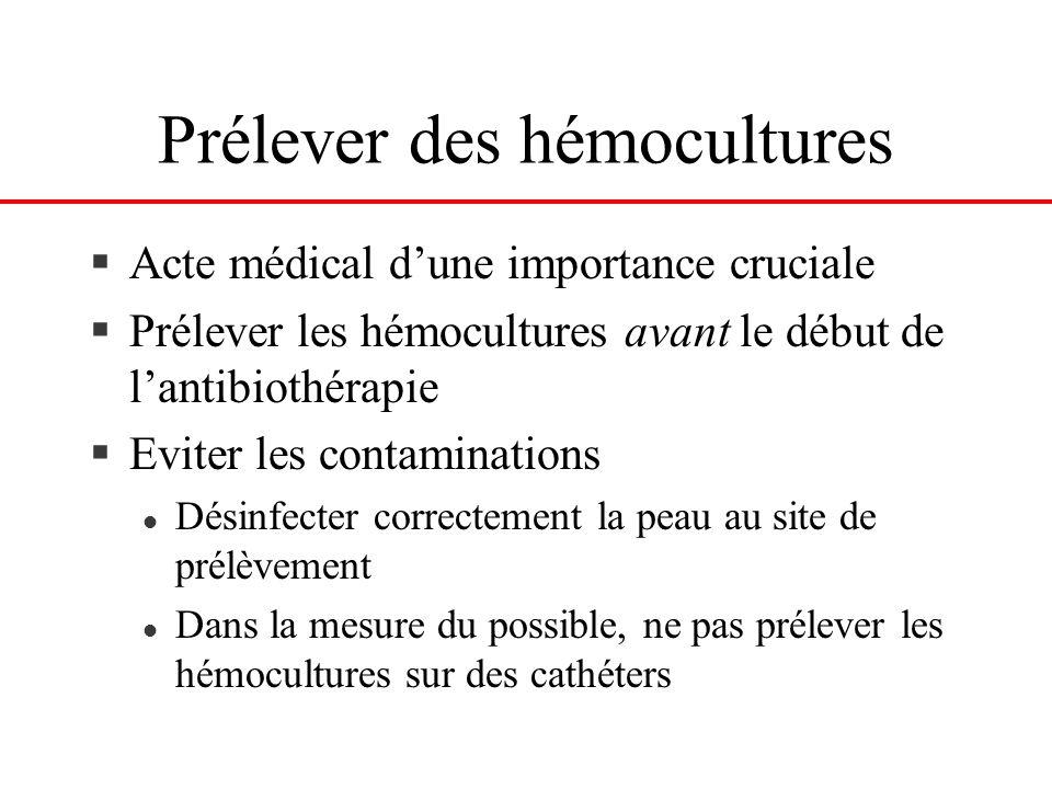 Prélever des hémocultures