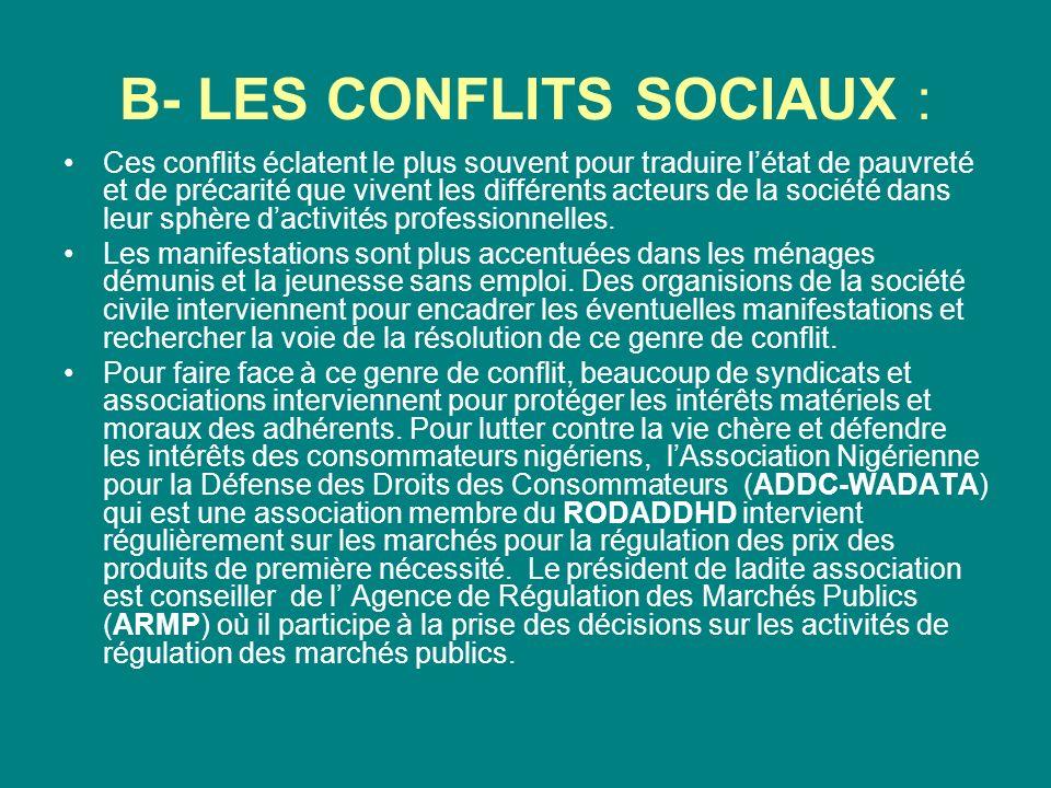 B- LES CONFLITS SOCIAUX :
