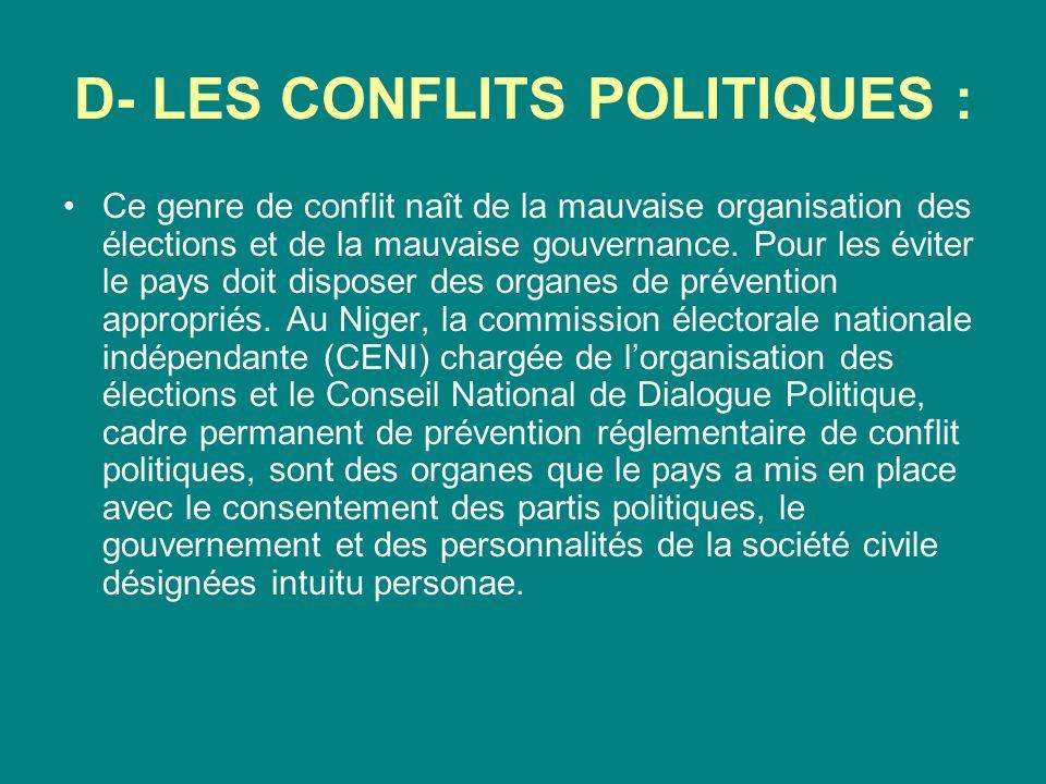 D- LES CONFLITS POLITIQUES :