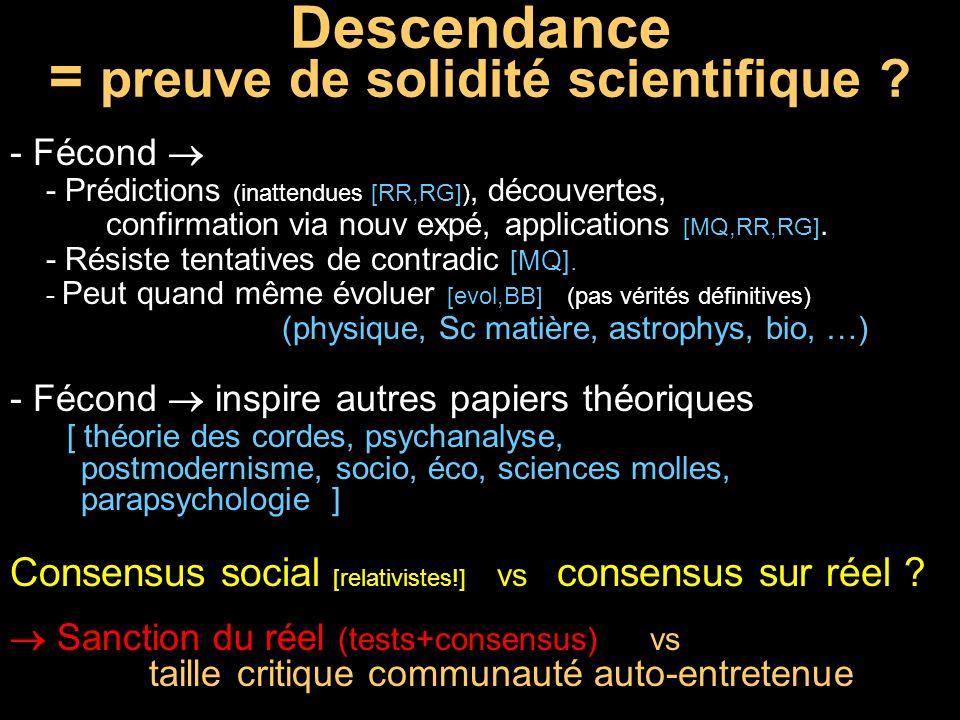 Descendance = preuve de solidité scientifique