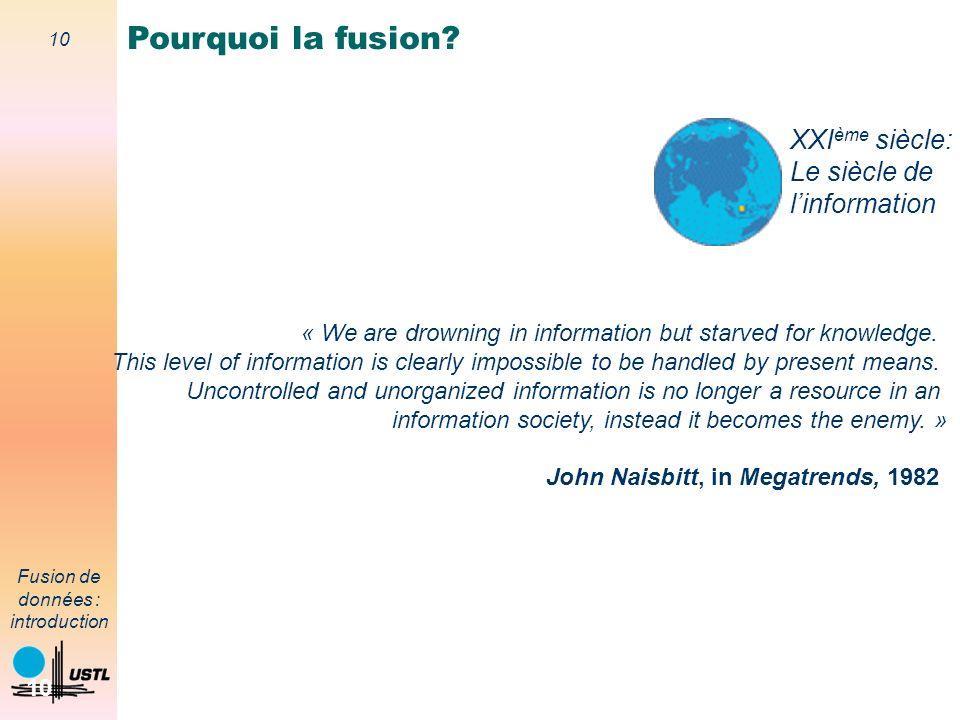 Pourquoi la fusion XXIème siècle: Le siècle de l'information