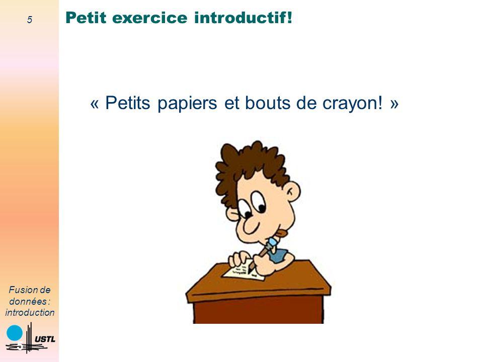« Petits papiers et bouts de crayon! »