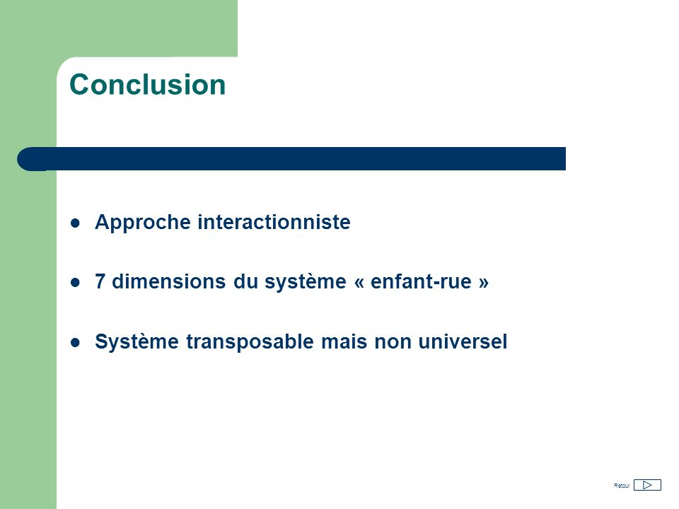 Conclusion Approche interactionniste